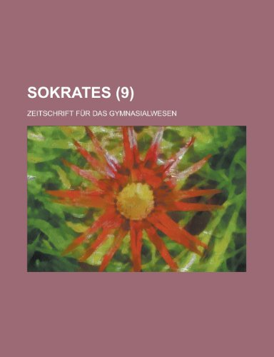 9781234450014: Sokrates; Zeitschrift Fur Das Gymnasialwesen (9)