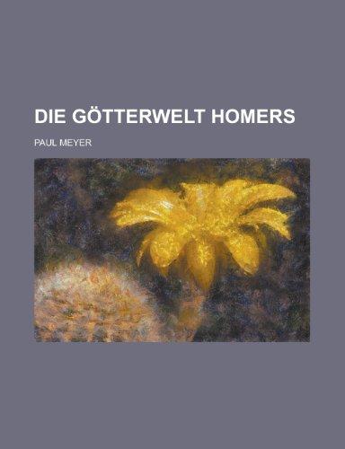 9781234451608: Die Gotterwelt Homers