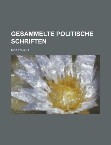 9781234461058: Gesammelte Politische Schriften
