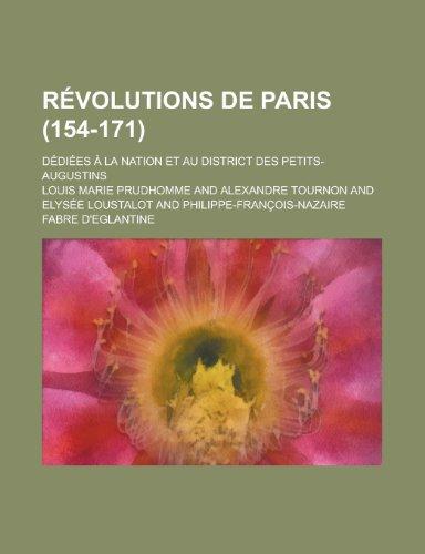 9781234465360: Revolutions de Paris; Dediees a la Nation Et Au District Des Petits-Augustins (154-171)