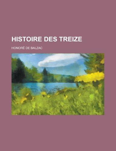 9781234479732: Histoire des Treize