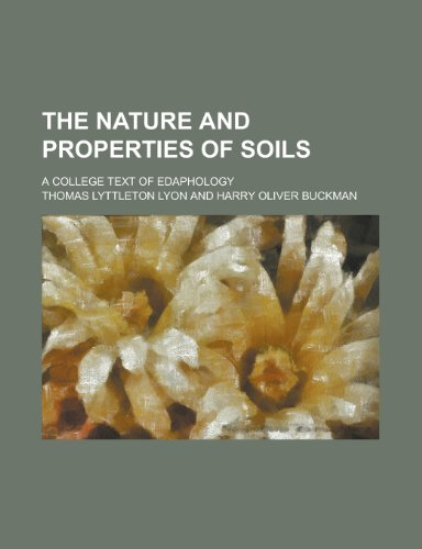 9781234483289: The nature and properties of soils; a college text of edaphology