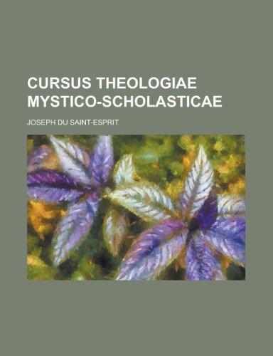 9781234491390: Cursus Theologiae Mystico-Scholasticae