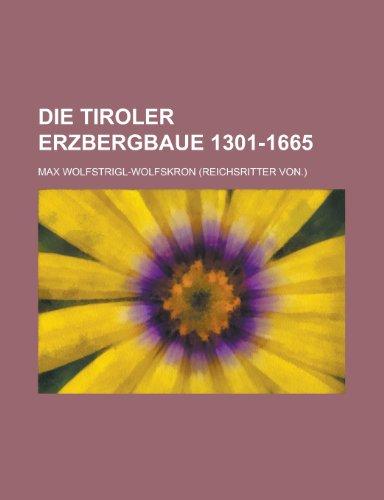 9781234492274: Die Tiroler Erzbergbaue 1301-1665