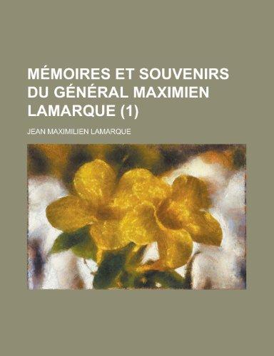 9781234494025: Memoires Et Souvenirs Du General Maximien Lamarque (1)