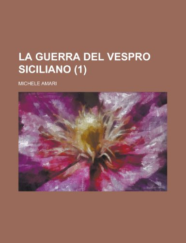 9781234496784: La Guerra del Vespro Siciliano (1)