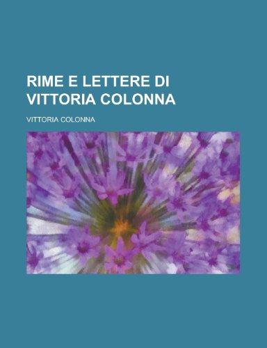 9781234498962: Rime E Lettere Di Vittoria Colonna