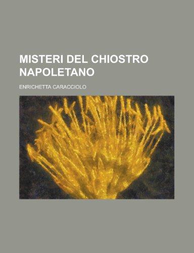9781234512682: Misteri del Chiostro Napoletano