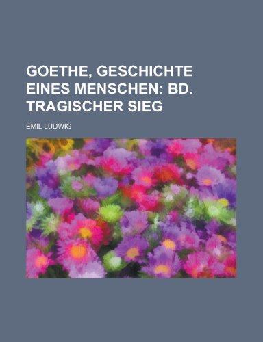 9781234518073: Goethe, Geschichte Eines Menschen