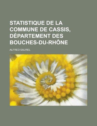 9781234520410: Statistique de La Commune de Cassis, Departement Des Bouches-Du-Rhone