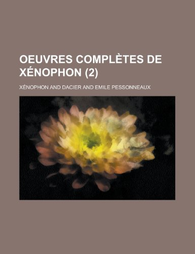 9781234525309: Oeuvres Completes de Xenophon (2 )