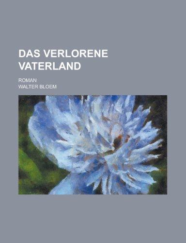 9781234528614: Das verlorene Vaterland; roman