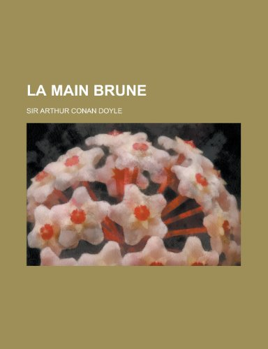 9781234531294: La Main Brune