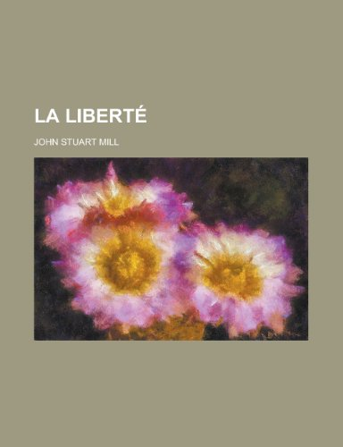 9781234531775: La liberté (French Edition)