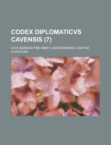 9781234531911: Codex Diplomaticvs Cavensis (7 )