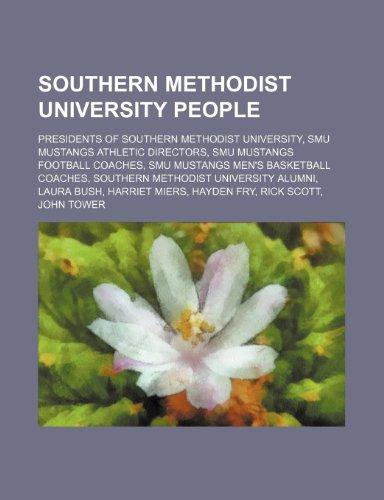 9781234579388: Southern Methodist University people: Presidents of Southern Methodist University, SMU Mustangs athletic directors