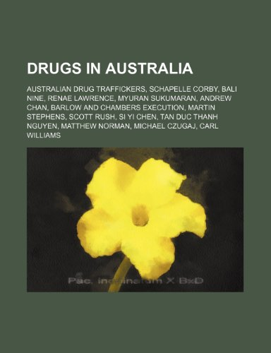 9781234589028: Drugs in Australia: Australian Drug Traffickers