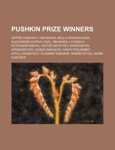 Pushkin Prize Winners: Anton Chekhov, Ivan Bunin,: Source Wikipedia