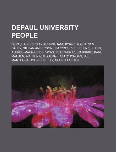 9781234594541: Depaul University People: Depaul University Alumni, Jane Byrne, Richard M. Daley, Gillian Anderson, Jim O'Rourke, Helen Shiller
