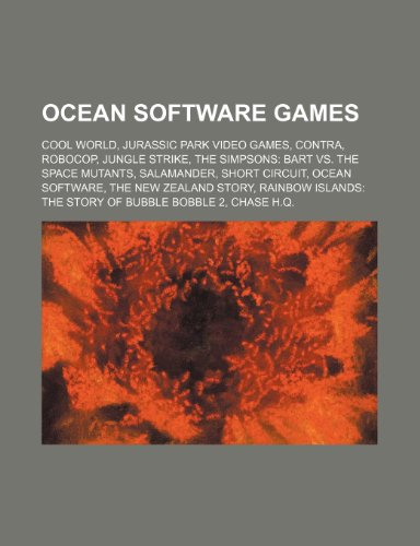 9781234600075: Ocean Software games: Cool World, Jurassic Park video games, Contra, RoboCop, Jungle Strike, The Simpsons: Bart vs. the Space Mutants