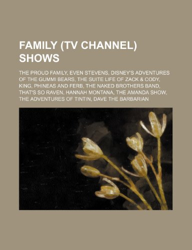 9781234602567: Family (TV Channel) Shows: The Proud Family, Even Stevens, Disney's Adventures of the Gummi Bears, the Suite Life of Zack & Cody, King