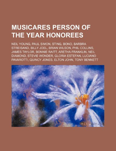 9781234603762: Musicares Person of the Year Honorees: Neil Young, Paul Simon, Sting, Bono, Barbra Streisand, Billy Joel, Brian Wilson, Phil Collins
