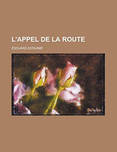9781234620110: L'Appel de La Route