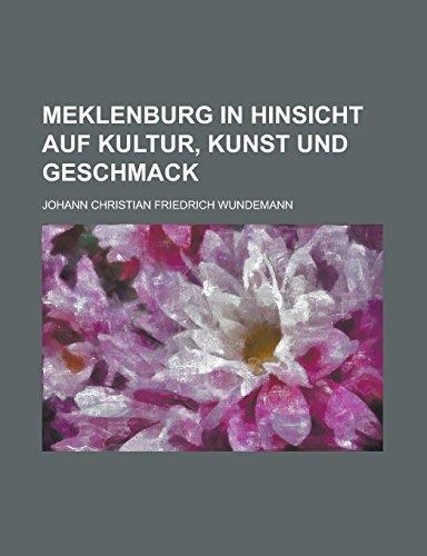 9781234621704: Meklenburg in Hinsicht Auf Kultur, Kunst Und Geschmack
