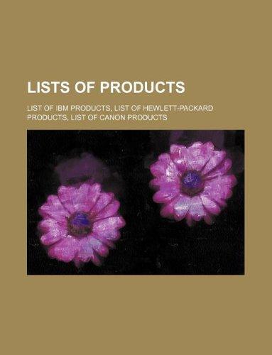 9781234645977: Lists of products: List of IBM products, List of Hewlett-Packard products, List of Canon products