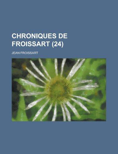 9781234648794: Chroniques de Froissart (24)
