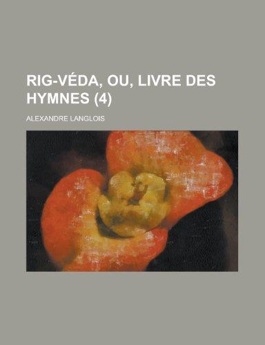 9781234655020: Rig-Veda, Ou, Livre Des Hymnes (4)