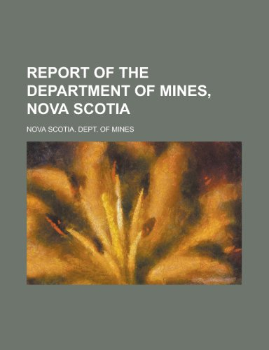 9781234676049: Report of the Department of Mines, Nova Scotia