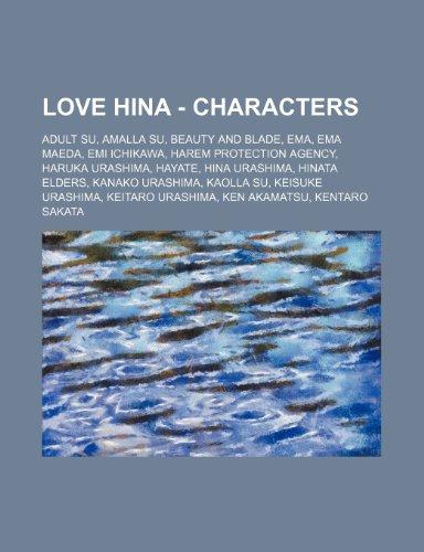 9781234685928: Love Hina - Characters: Adult Su, Amalla Su, Beauty and Blade, Ema, Ema Maeda, EMI Ichikawa, Harem Protection Agency, Haruka Urashima, Hayate,