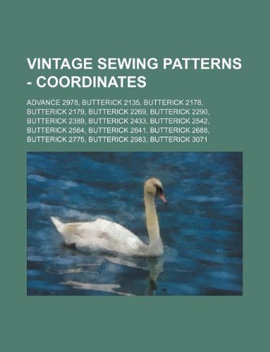9781234687755: Vintage Sewing Patterns - Coordinates: Advance 2978, Butterick 2135, Butterick 2178, Butterick 2179, Butterick 2269, Butterick 2290, Butterick 2389, B