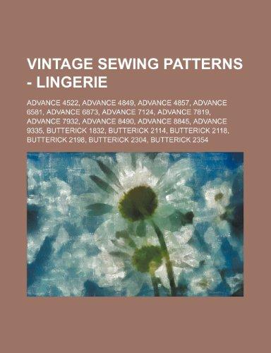 9781234689353: Vintage Sewing Patterns - Lingerie: Advance 4522, Advance 4849, Advance 4857, Advance 6581, Advance 6873, Advance 7124, Advance 7819, Advance 7932, Ad