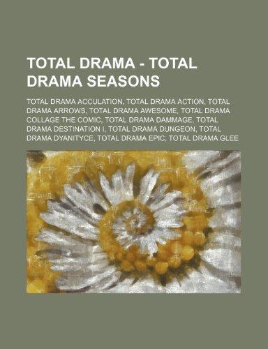 9781234697426: Total Drama - Total Drama Seasons: Total Drama Acculation, Total Drama Action, Total Drama Arrows, Total Drama Awesome, Total Drama Collage the Comic,