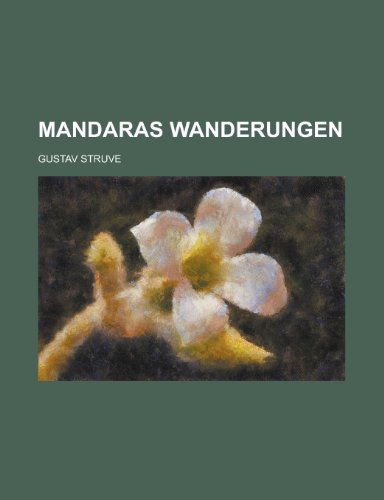 9781234697631: Mandaras wanderungen (German Edition)