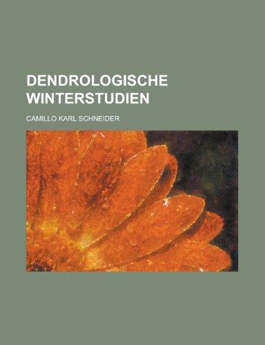 9781234712099: Dendrologische Winterstudien