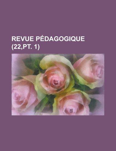 Revue Pedagogique (22, PT. 1)