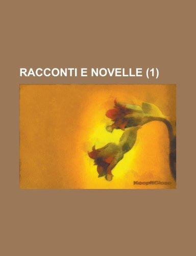 9781234734459: Racconti e novelle (1) (Italian Edition)