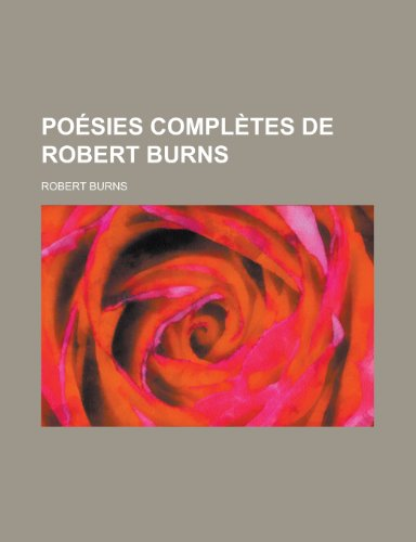 Poesies Completes de Robert Burns