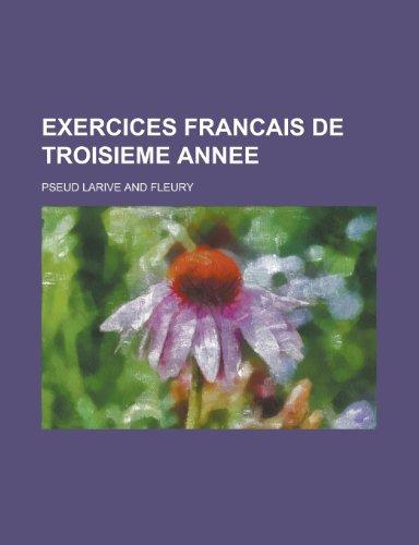 Exercices Francais de Troisieme Annee: J D Huba United States. Office of