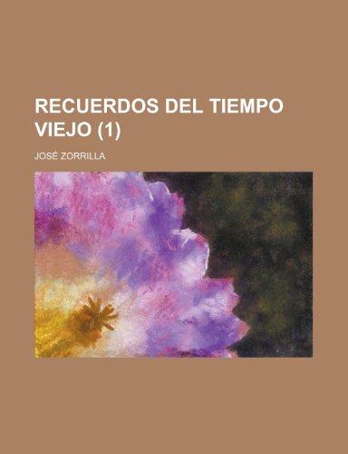 9781234775919: Recuerdos del Tiempo Viejo (1 )