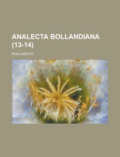 Analecta Bollandiana (13-14 )