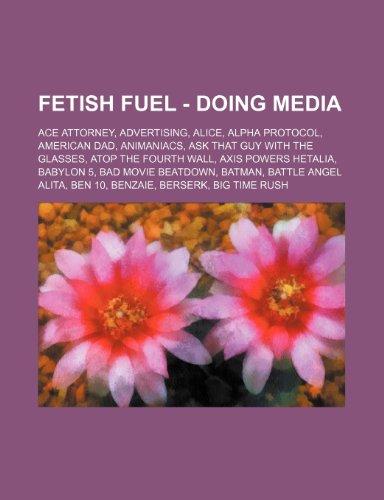 Fetish fuel wikia