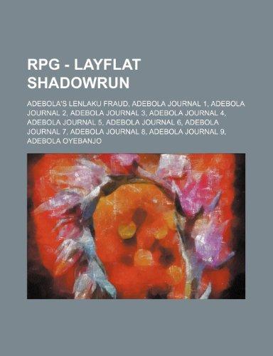9781234791568: RPG - Layflat Shadowrun: Adebola's Lenlaku Fraud, Adebola Journal 1, Adebola Journal 2, Adebola Journal 3, Adebola Journal 4, Adebola Journal 5