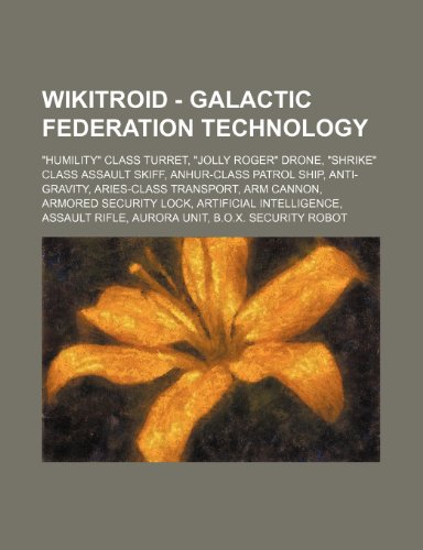9781234796921: Wikitroid - Galactic Federation Technology: