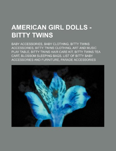 9781234825874: American Girl Dolls - Bitty Twins: Baby Accessories, Baby Clothing, Bitty Twins Accessories, Bitty Twins Clothing, Art and Music Play Table, Bitty Twi