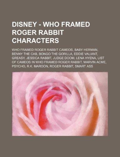 9781234829186: Disney - Who Framed Roger Rabbit Characters: Who Framed Roger Rabbit Cameos, Baby Herman, Benny the Cab, Bongo the Gorilla, Eddie Valiant, Greasy, Jes