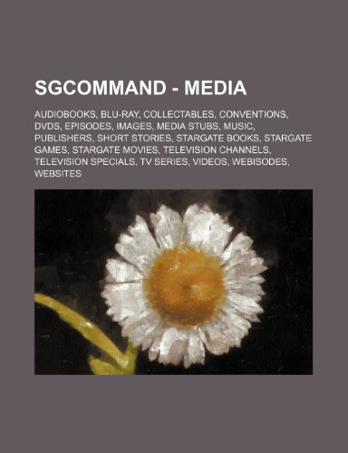 9781234830083: Sgcommand - Media: Audiobooks, Blu-Ray, Collectables, Conventions, DVDs, Episodes, Images, Media Stubs, Music, Publishers, Short Stories,